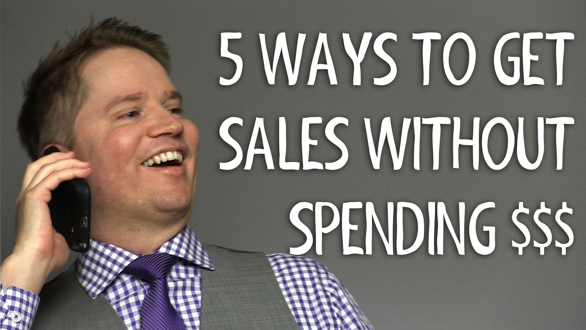 5 Ways to Get More Sales without Spending Money