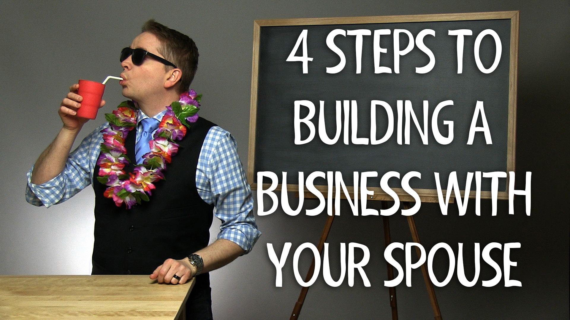 4 Steps to Building a Small Business with Your Spouse