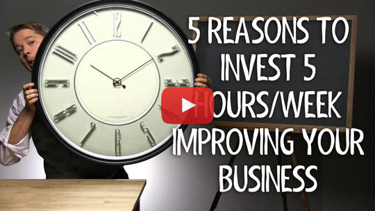 5 Reasons to Invest 5 Hours/Week On Your Business