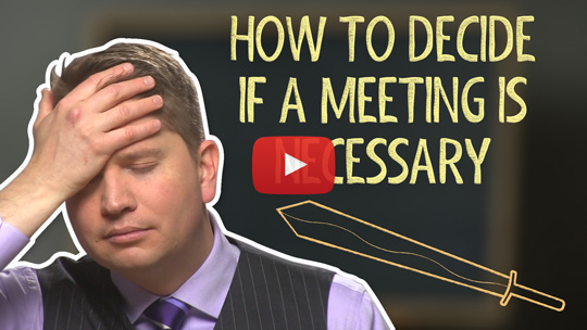 How to Reduce Meetings with 3 Questions