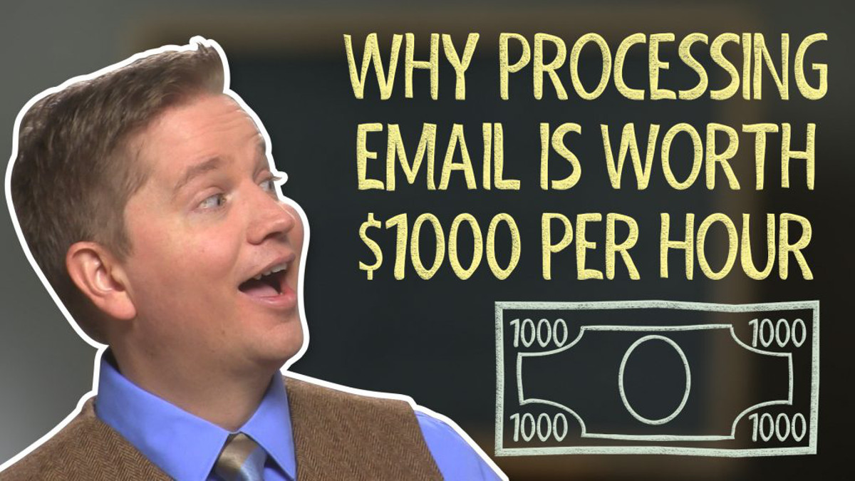 Why Processing Email is Shockingly Valuable