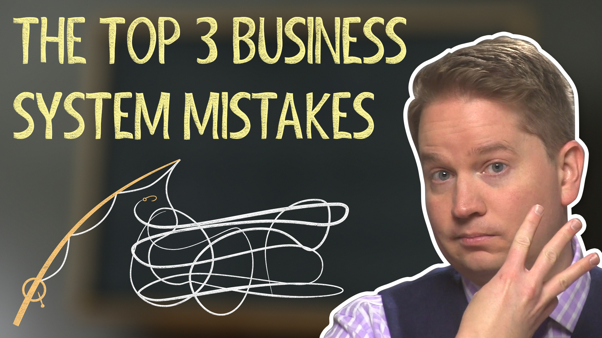 Stay Away from These 3 Business System Mistakes
