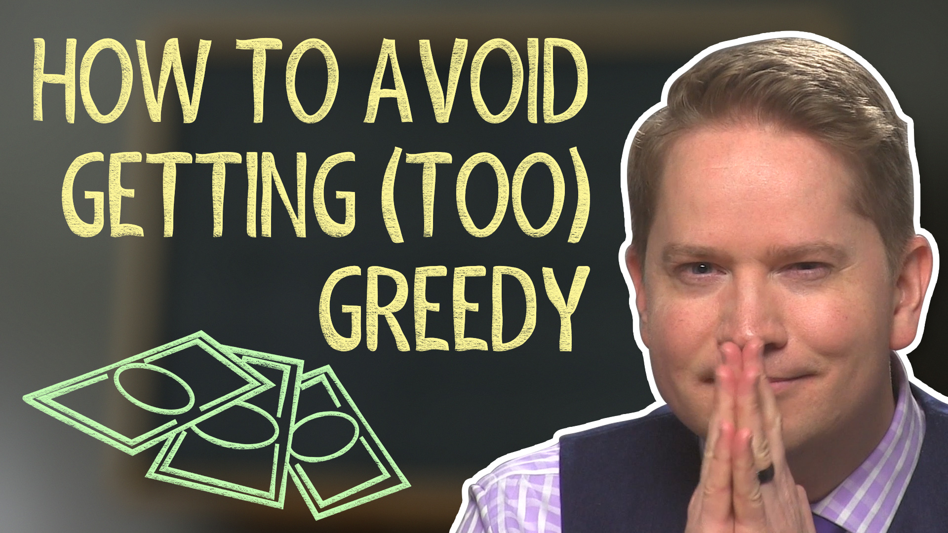 How to Avoid Getting (Too) Greedy