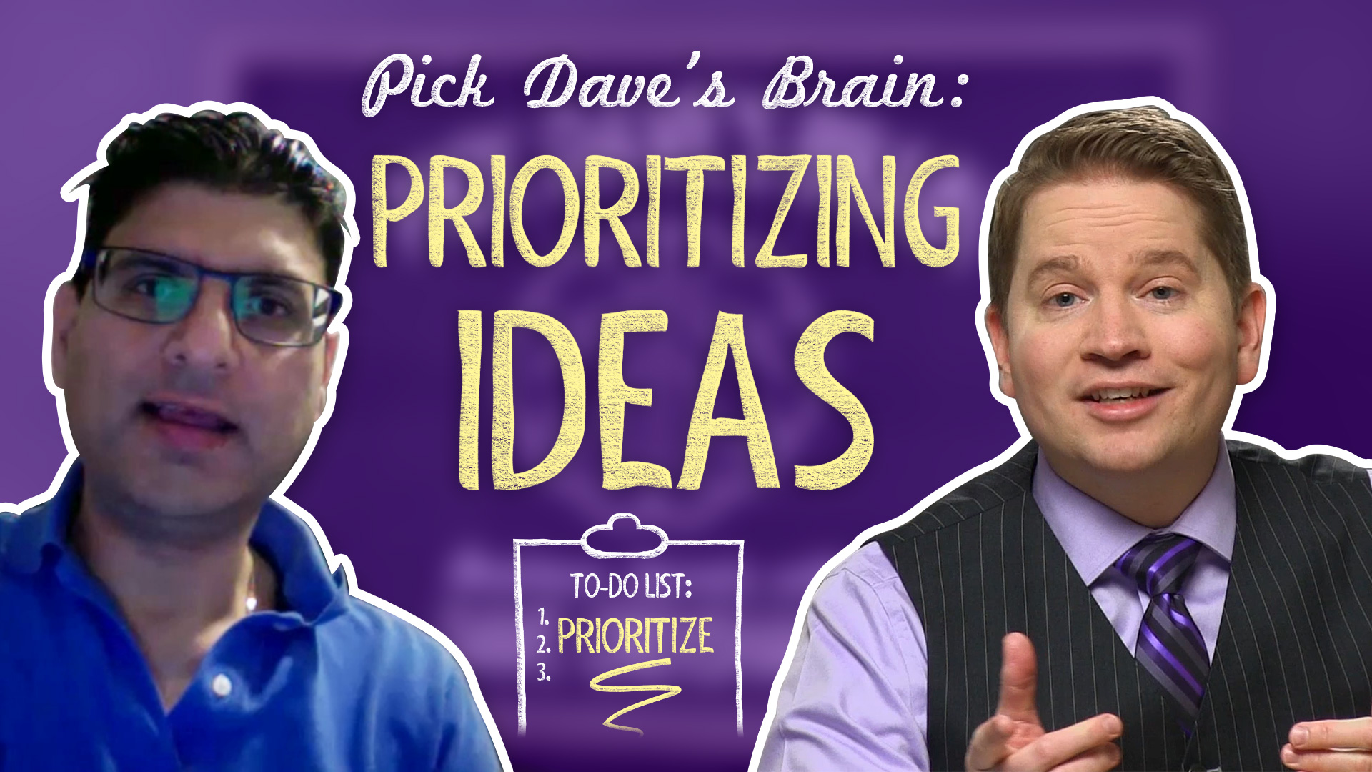How to Prioritize Ideas – Pick Dave's Brain