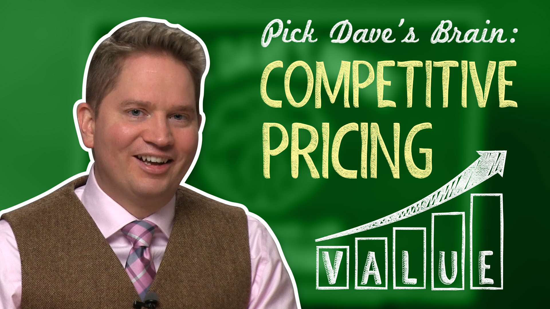 Want to step up your game? Step up your price! – Pick Dave's Brain