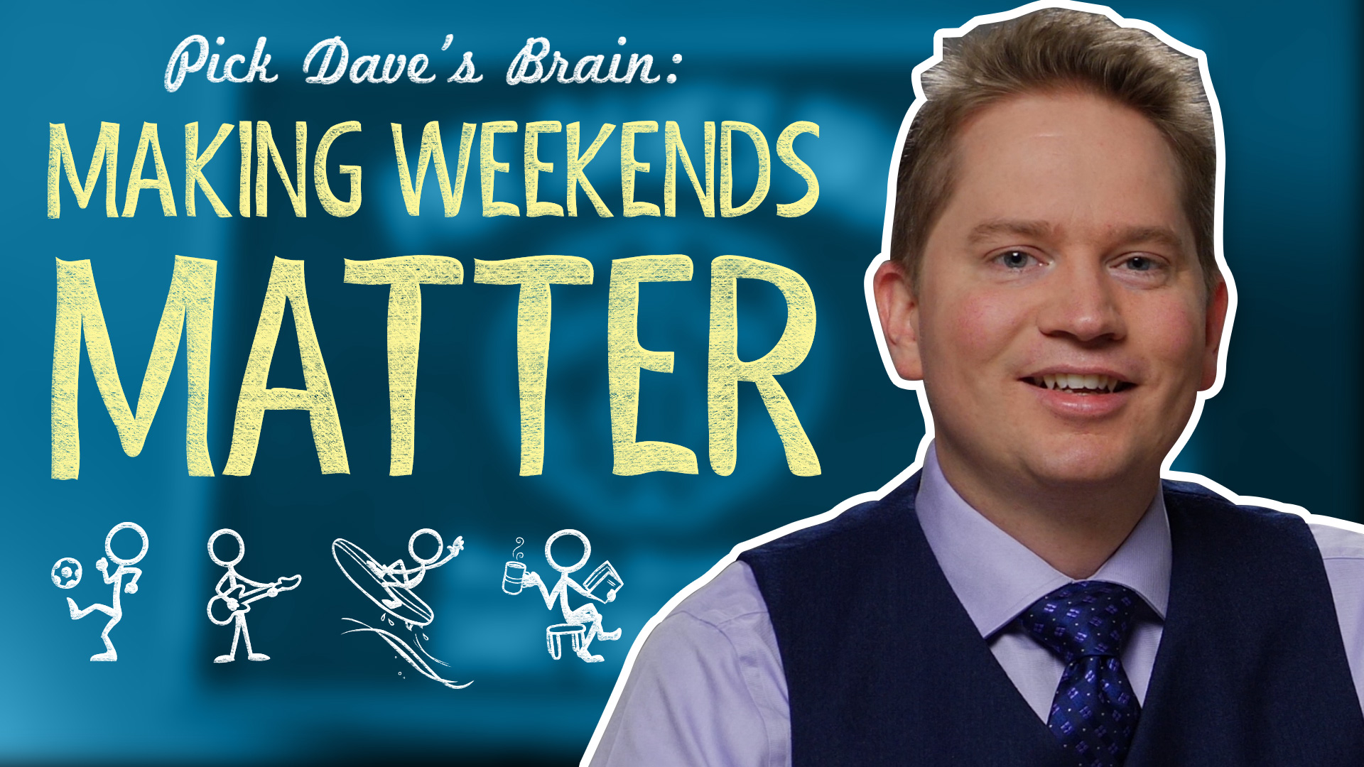 "Here's the problem with being a ""weekend work warrior"" – Pick Dave's Brain"