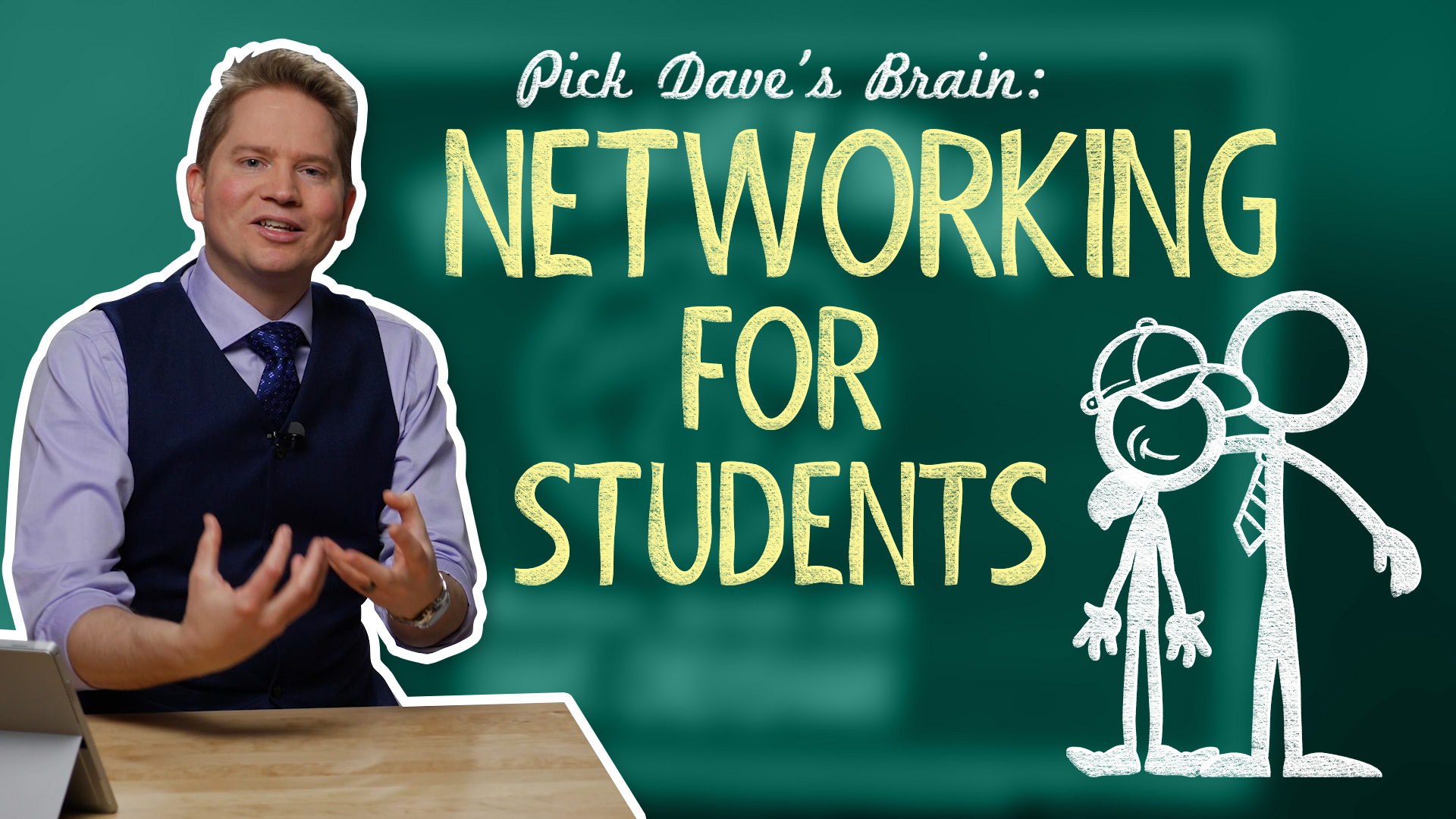 Professional networking for students – Pick Dave's Brain