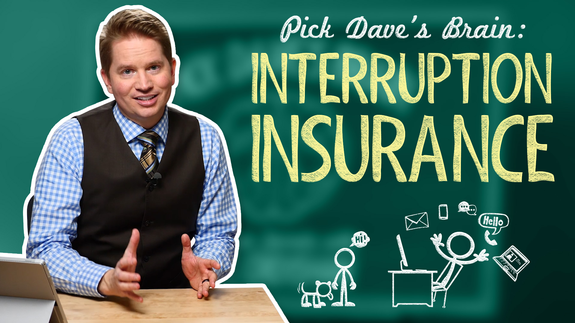 In a world of interruptions, here's how to stay ahead – Pick Dave's Brain