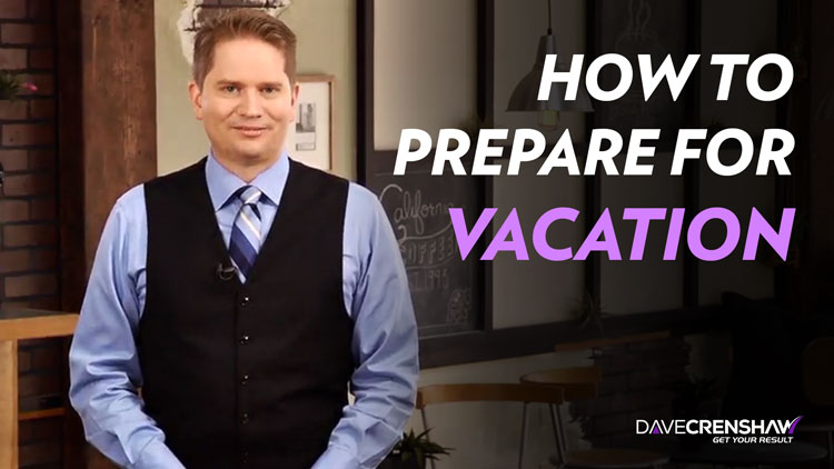 How to prepare for vacation