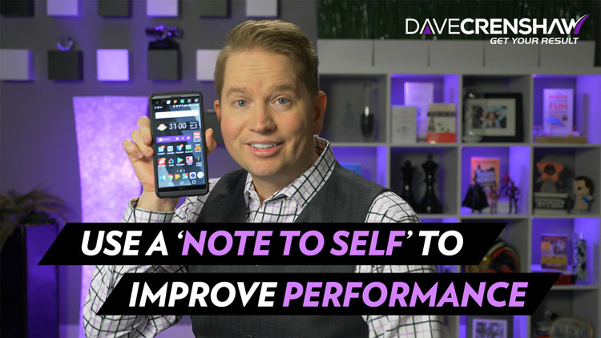 How a 'Note to Self' improves your performance