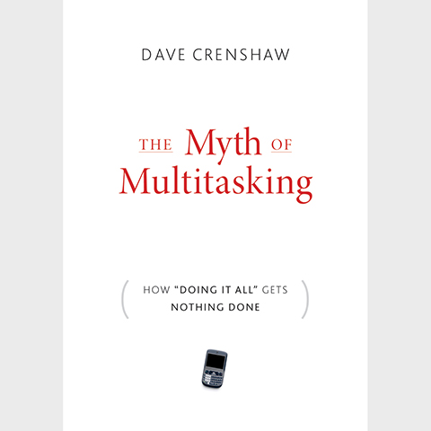 The Myth of Multitasking Cover