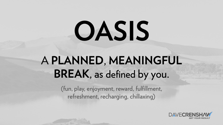 Why a regularly scheduled Oasis improves your productivity