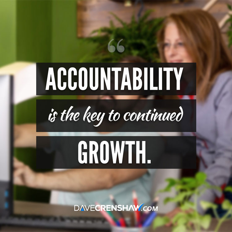 Accountability is the key to continued growth in your career