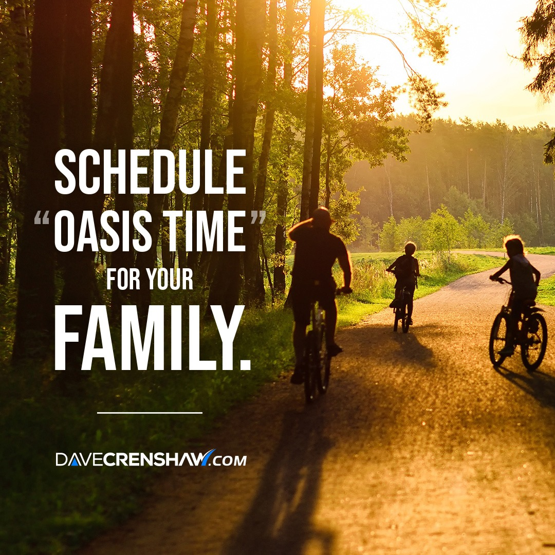 "Schedule ""Oasis time"" for your family"