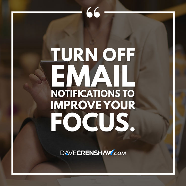 Turn off email notifications to improve your focus