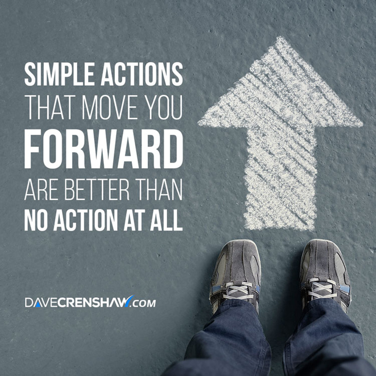 Simple actions that move you forward are better than no action at all