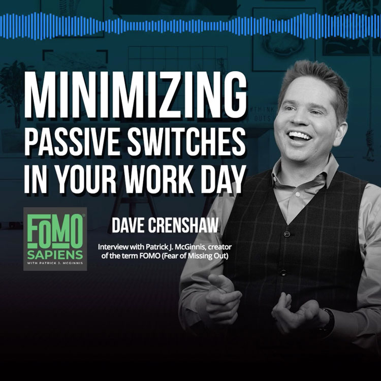 How to minimize passive switches in your work day