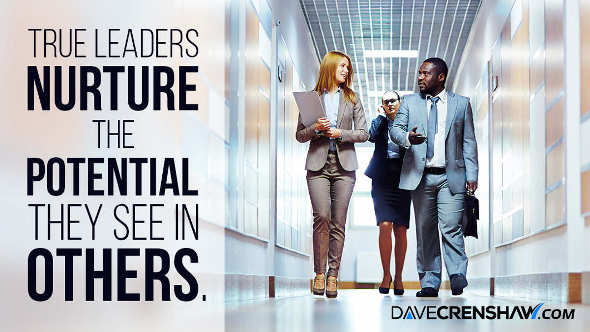 True leaders nurture the potential they see in others