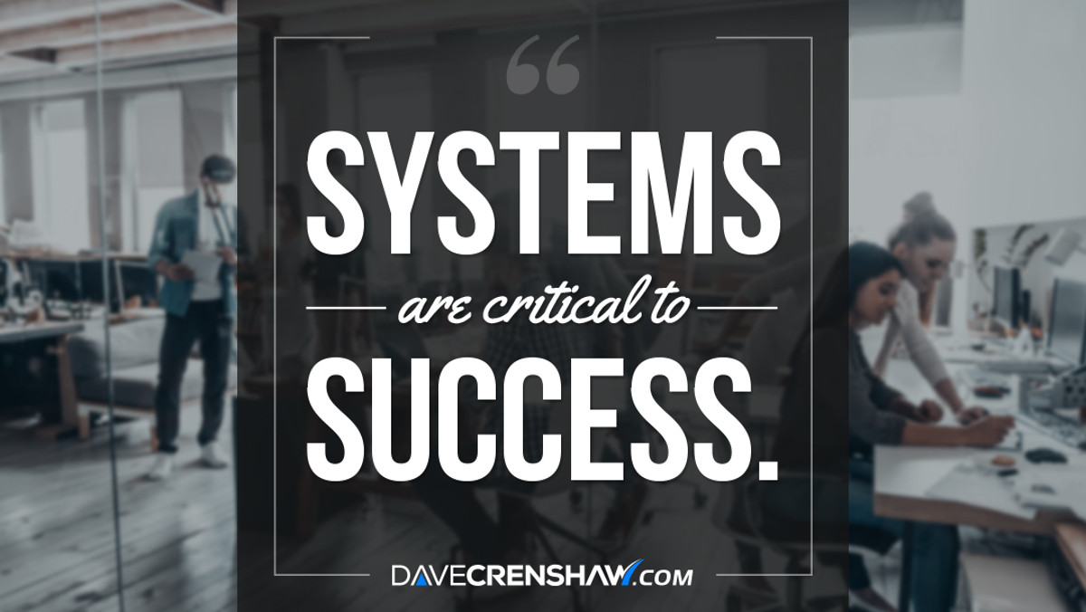 Systems are critical to successfully reaching your goals