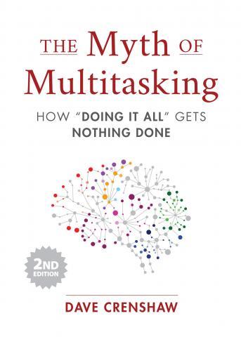 Myth of Multitasking Cover