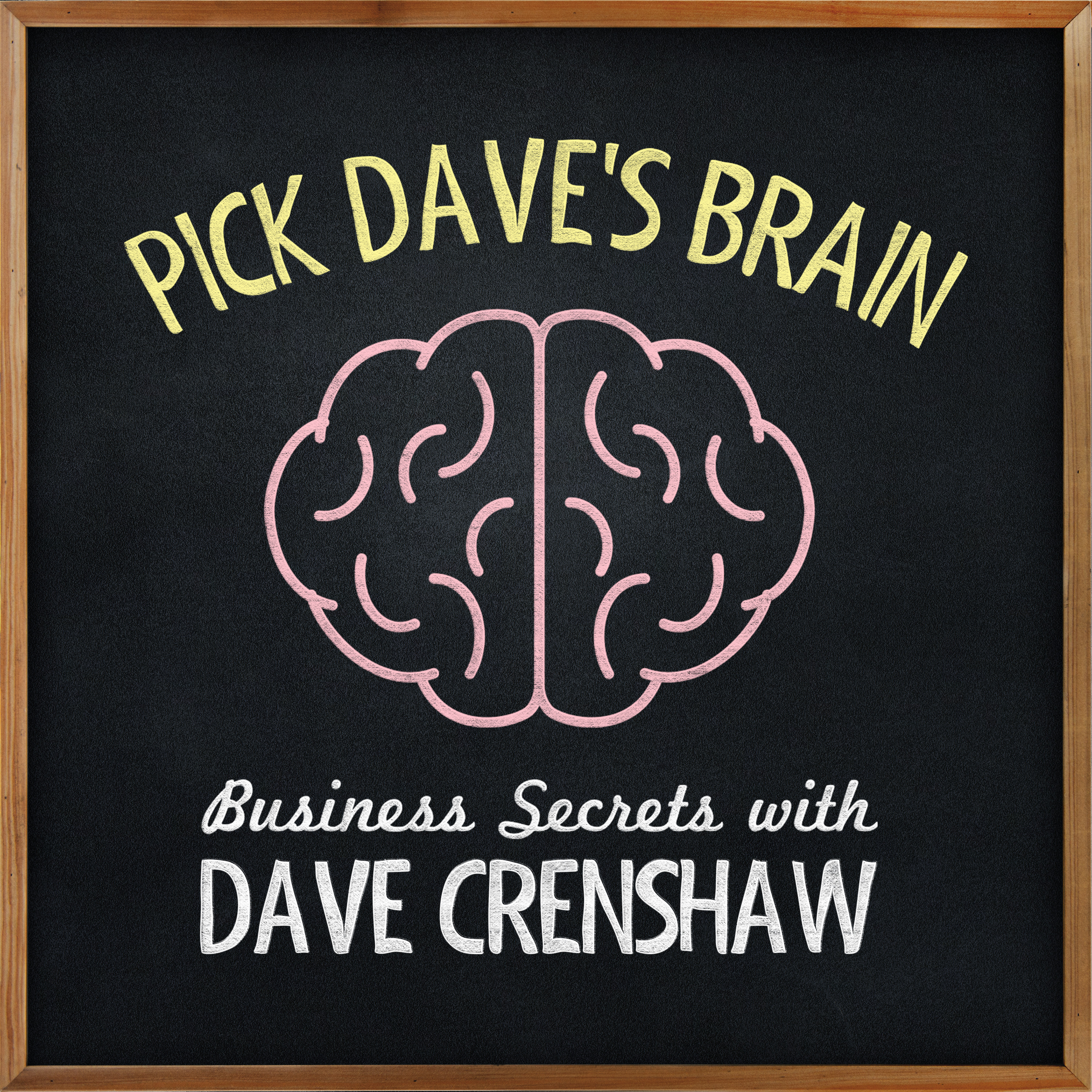 Business Secrets with Dave Crenshaw